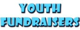 Youth Fundraisers